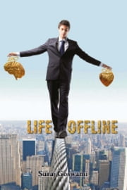 Life Offline ebook by Suraj Goswami