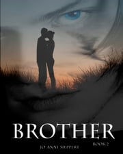 Brother (Short) ebook by Jo-Anne Sieppert