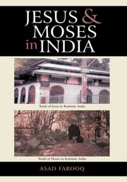 Jesus and Moses in India ebook by Asad Farooq
