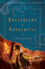 The Buccaneer's Apprentice ebook by V. Briceland