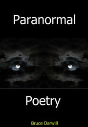 Paranormal Poetry ebook by Bruce Darwill