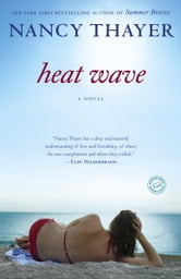 Heat Wave - A Novel ebook by Nancy Thayer