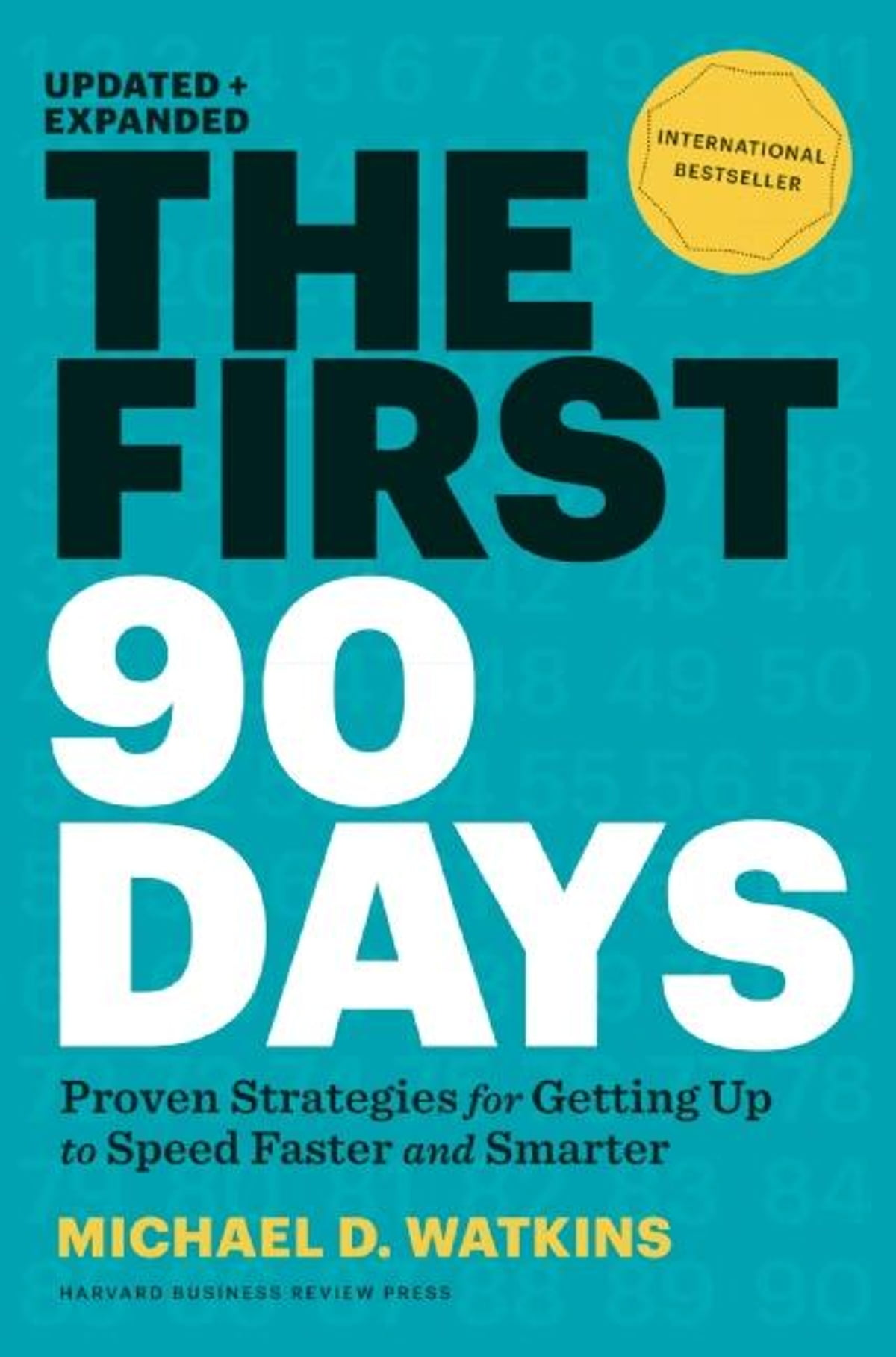 The First 90 Days, Updated and Expanded eBook by Michael D. Watkins -  9781422191392 | Rakuten Kobo