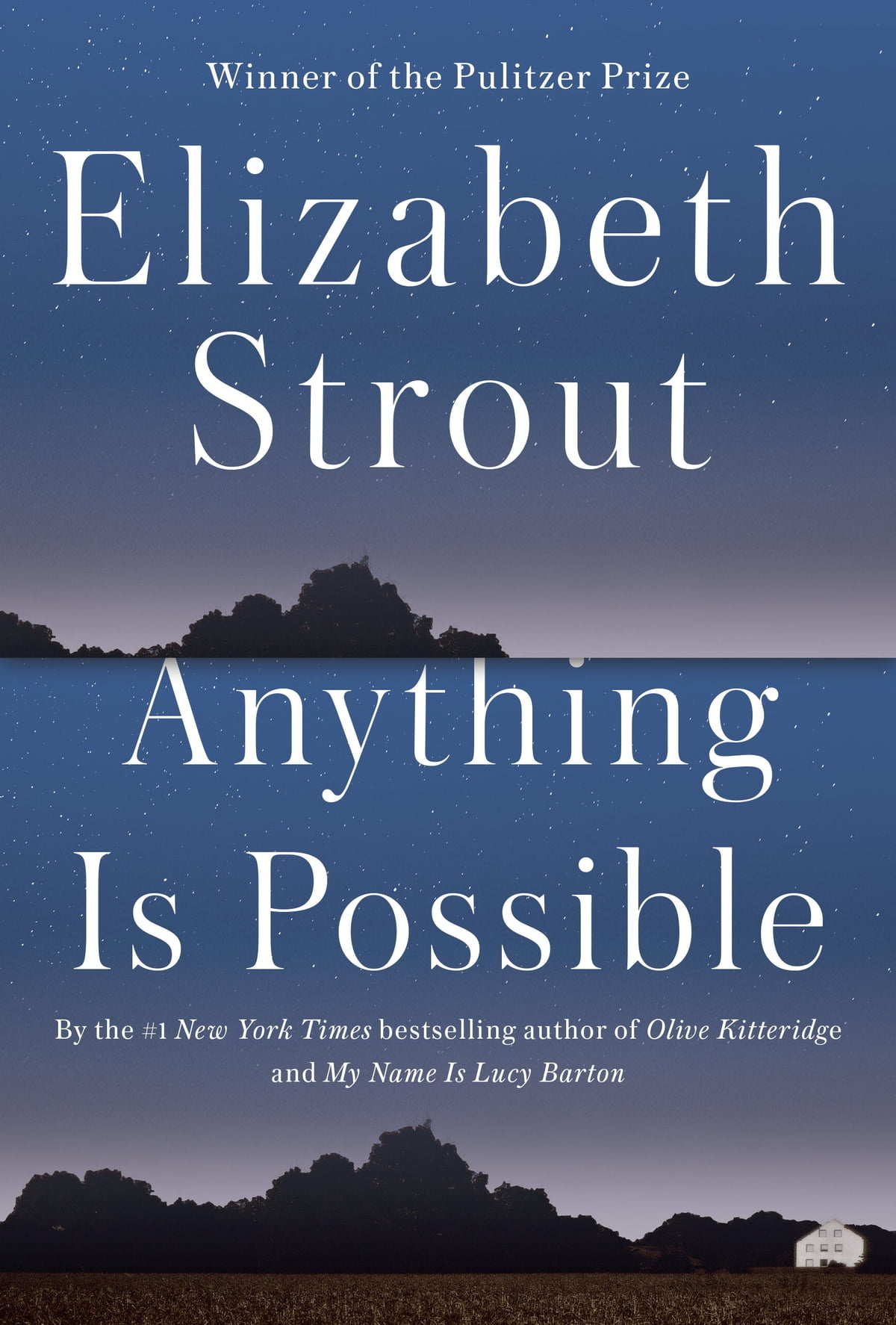 Anything Is Possible  A Novel Ebook By Elizabeth Strout