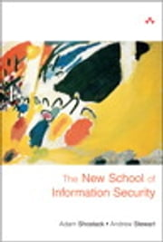 The New School of Information Security ebook by Adam Shostack,Andrew Stewart