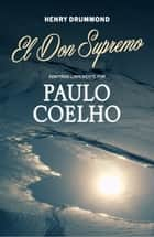El Don Supremo ebook by Paulo Coelho