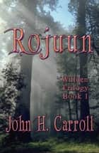 Rojuun ebook by John H. Carroll