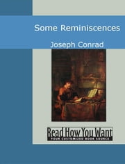 Some Reminiscences ebook by Joseph Conrad