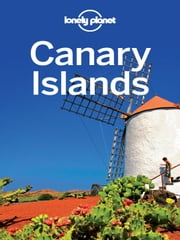 Lonely Planet Canary Islands ebook by Lonely Planet,Josephine Quintero,Stuart Butler