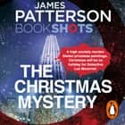 The Christmas Mystery - BookShots audiobook by James Patterson
