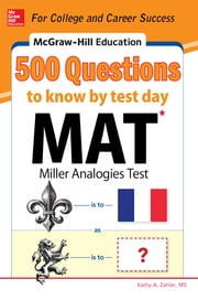 McGraw-Hill Education 500 MAT Questions to Know by Test Day ebook by Kathy A. Zahler