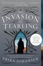 The Invasion of the Tearling - A Novel ebook by Erika Johansen