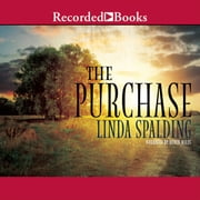 The Purchase audiobook by Linda Spalding
