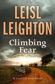 Climbing Fear ebook by Leisl Leighton