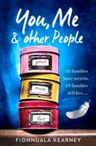 You, Me and Other People ebook by Fionnuala Kearney