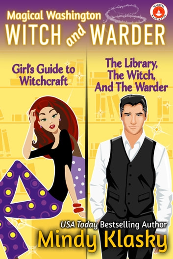 Magical Washington: Witch and Warder ebook by Mindy Klasky