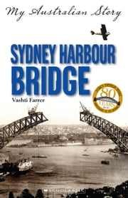 Sydney Harbour Bridge ebook by Vashti Farrer
