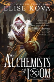 The Alchemists of Loom ebook by Elise Kova