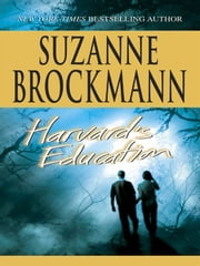 Harvard's Education ebook by Suzanne Brockmann