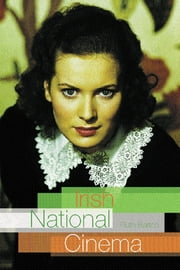 Irish National Cinema ebook by Ruth Barton
