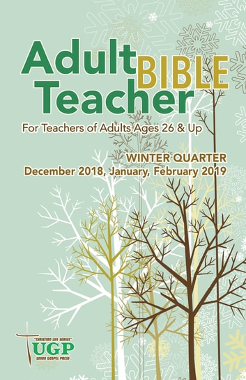 Adult Bible Teacher ebook by Union Gospel Press