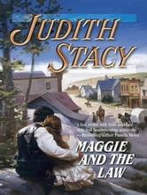 Maggie and the Law ebook by Judith Stacy