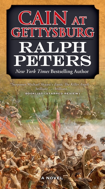 Cain at Gettysburg - A Novel ebook by Ralph Peters