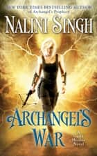 Archangel's War e-kirjat by Nalini Singh