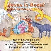 Jesus Is Born: The Bethlehem Story ebook by Jim Reimann
