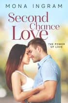 Second Chance Love ebook by