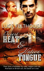 Desert Heat & Native Tongue ebook by Lucy Felthouse