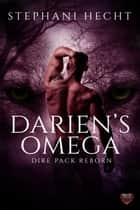 Darien's Omega ebook by Stephani Hecht