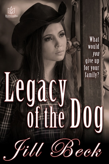 Legacy of the Dog ebook by Jill Beck