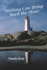 Nothing Can Bring Back the Hour ebook by Pamela Dean