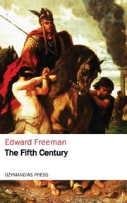 The Fifth Century ebook by Edward Freeman