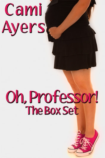 Oh, Professor! ebook by Cami Ayers