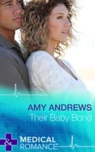 Their Baby Bond (Mills & Boon Short Stories) ebook by Amy Andrews