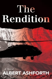 The Rendition ebook by Albert Ashforth