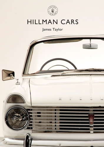 Hillman Cars ebook by Mr James Taylor