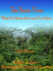 The Brain Virus ebook by Chet Shupe