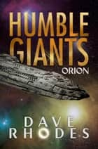 Humble Giants ebook by Dave Rhodes