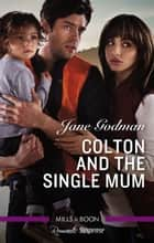 Colton And The Single Mum 電子書 by Jane Godman