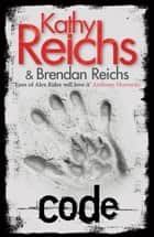 Code - (Virals 3) ebook by Kathy Reichs