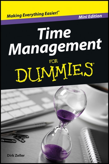 Time Management For Dummies ebook by Dirk Zeller
