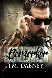 Berzerker ebook by J.M. Dabney