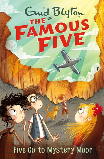 Five Go To Mystery Moor - Book 13 ebook by Enid Blyton