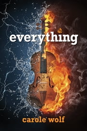 Everything ebook by Carole Wolf