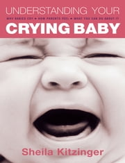 Understanding Your Crying Baby ebook by Sheila Kitzinger