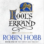 Fool's Errand (The Tawny Man Trilogy, Book 1) audiobook by Robin Hobb