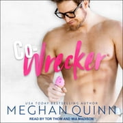 Co-Wrecker audiobook by Meghan Quinn